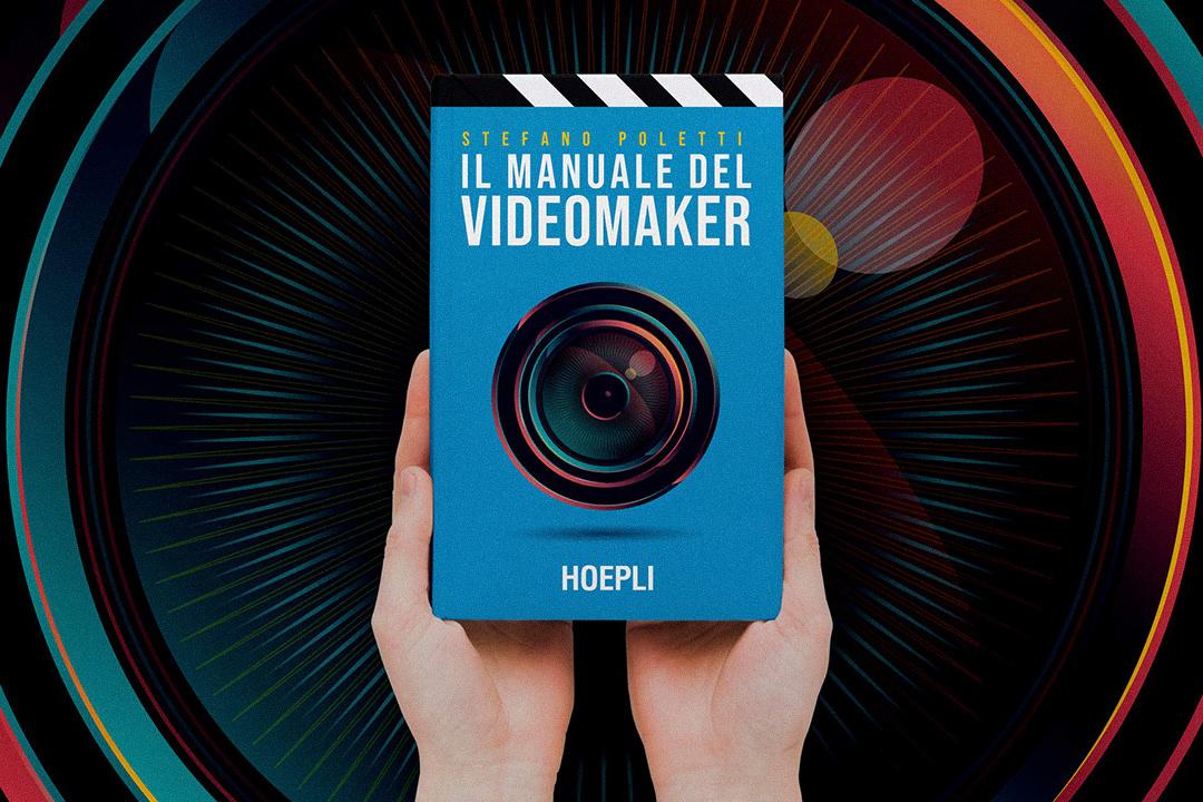 Il-manuale-del-videomaker-Stefano-Poletti